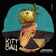 The Deepshakerz, Simon Kidzoo - Weird Chant EP (Kittball)