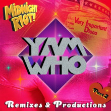 VA - Yam Who? Remixes & Productions, Pt. 2 (Midnight Riot)