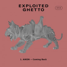 AIKON - Coming Back (Exploited Ghetto)