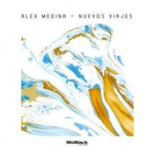 Alex Medina - Nuevos Viajes (MoBlack)