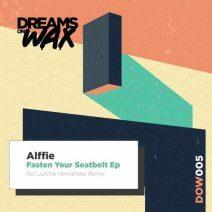 Alffie – Fasten Your Seatbelt (Dreams On Wax)