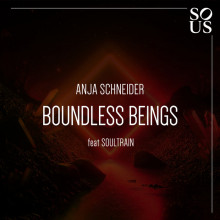Anja Schneider - Boundless Beings (Sous)