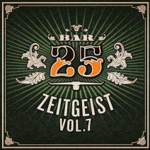 Bar25: Zeitgeist Vol.7  (Bar 25)