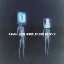 Bjarki - HED unreleased tracks