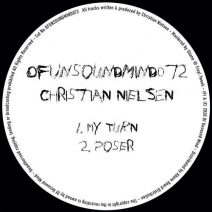 Christian Nielsen - My Turn / Poser (Of Unsound Mind)