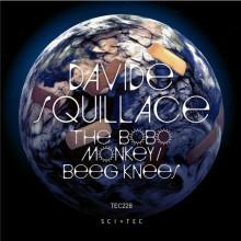 Davide Squillace - The Bobo Monkey / Beeg Knees (SCI+TEC)