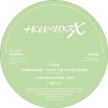 Dawn Again - Train The House Down (Houseworx)