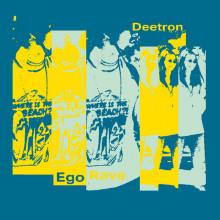 Deetron - Ego Rave (Running Back)