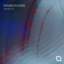 Drunken Kong - Reset EP  (Tronic)