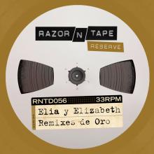 Elia y Elizabeth - Remixes De Oro (Razor-N-Tape)
