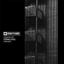 Eternal Chase - Grinding EP (Planet Rhythm)
