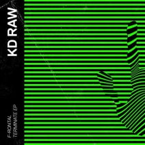 F-Rontal - Terminate EP (KD RAW)