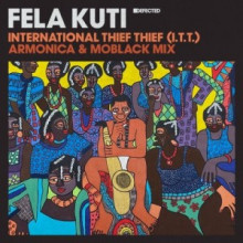 Fela Kuti - International Thief Thief (I.T.T.) (Armonica & MoBlack Mix) (Defected)