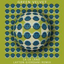 Green Velvet - La La Land (Layton Giordani Remix) (Relief)