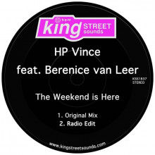 HP Vince, Berenice van Leer - The Weekend Is Here (King Street)