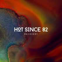Hot Since 82 - Recovery  (Knee Deep In Sound)