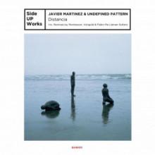Javier Martínez & Undefined Pattern - Distancia (Side UP Works)