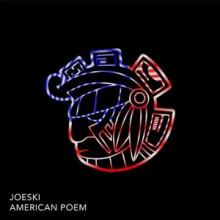 Joeski - American Poem (Maya)