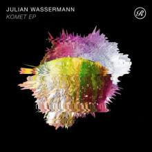 Julian Wassermann - Komet EP (Renaissance)