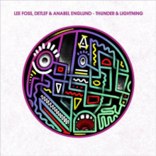 Lee Foss, Detlef & Anabel Englund - Thunder & Lightning (Hot Creations)