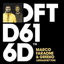 Marco Faraone, Greeko - Armaghetton - Extended Mix (Defected)