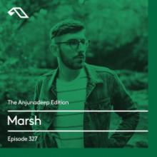Marsh - The Anjunadeep Edition 327 (Anjunadeep)