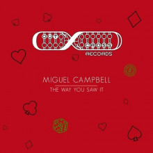 Miguel Campbell - The Way You Saw It (Outcross)