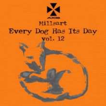 Millsart - Every Dog Has Its Day vol. 12 (Axis)