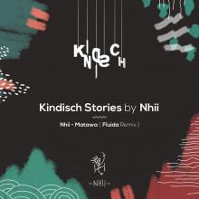 Nhii - Matawa (Fluida Remix) (Kindisch)