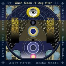 Perry Farrell - Wish Upon A Dog Star (Last Man)