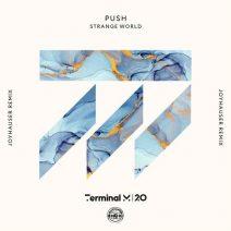 Push - Strange World (Joyhauser Remix) (Terminal M)