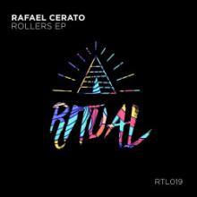 Rafael Cerato - Rollers EP (Ritual)