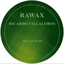 Ricardo Villalobos - Neunachi (Rawax)