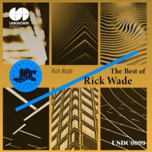 Rick Wade - The Best of Rick Wade (Unknown Season)
