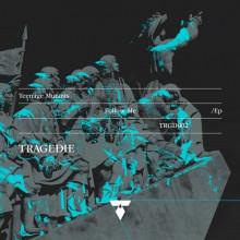 Teenage Mutants - Follow Me EP (TRAGEDIE)