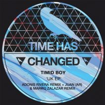 Timid Boy - UK  (Time Has Changed)