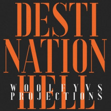 Woolfy vs. Projections - Destination Hell (Eagles & Butterflies Remixes) (Permanent Vacation)Woolfy vs. Projections - Destination Hell (Eagles & Butterflies Remixes) (Permanent Vacation)