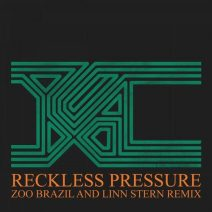 Zoo Brazil, Linn Stern, YXA - Reckless Pressure (Zoo Brazil And Linn Stern Remix) (YXA)