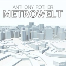 Anthony Rother - METROWELT (Psi49net)