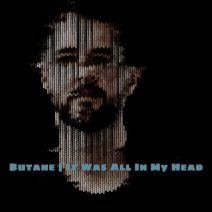Butane, Riko Forinson - It Was All In My Head (Extrasketch)