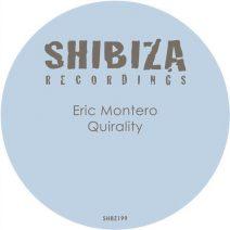 Eric Montero - Quirality  (Shibiza)
