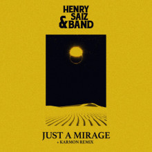 Henry Saiz & Band - Just A Mirage
