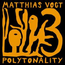 Matthias Vogt - Polytonality 3 (Polytone)