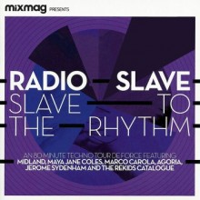 Radio Slave - Mixmag Presents-Slave To The Rhythm (Mixmag)