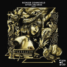 Reinier Zonneveld - After Incubus (Filth on Acid)