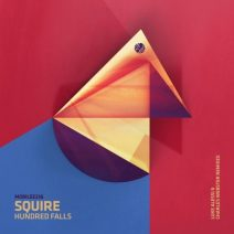 Squire - Hundred Falls Remixes  (Mobilee)