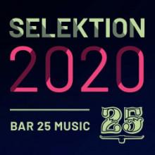 VA - Bar 25 Music: Selektion 2020 (Bar 25)