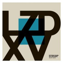VA - LZD XV: Fifteen Years of Lazy Days (2010-2015) (Lazy Days Music)