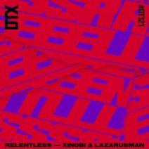 Xinobi, Lazarusman - Relentless (Discotexas)