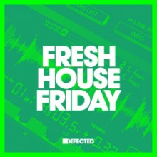 Fresh House Friday: Defected 2020